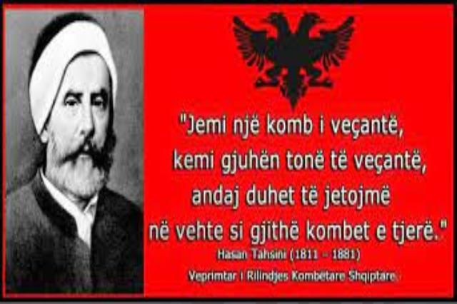 Hasan Tahsini, arduo sostenitore dell'indipendenza e della lingua albanese